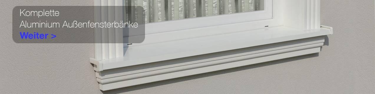 Komplette Aluminium Außenfensterbänke